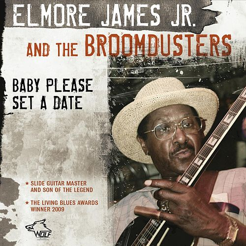 Play & Download Baby Please Set A Date by Elmore James Jr. | Napster