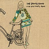 Nice and Nicely Done by The Spinto Band