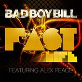 Play & Download Fast Life by Bad Boy Bill | Napster