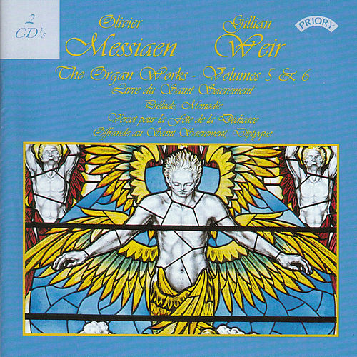 Play & Download Messiaen - The Complete Organ Works - Vols 5 & 6 - Organ of Arhus Cathedral, Denmark by Dame Gillian Weir | Napster