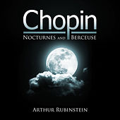 Chopin: Nocturnes and Berceuse by Arthur Rubinstein