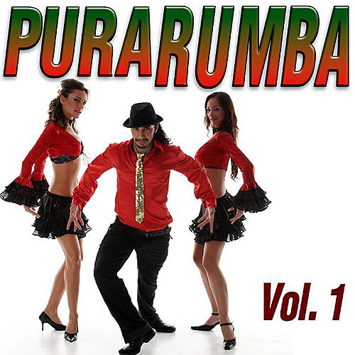 Play & Download Pura Rumba Vol.1 by Various Artists | Napster