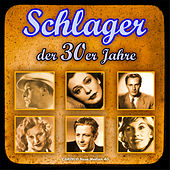 Play & Download Schlager Der 30er Jahre by Various Artists | Napster