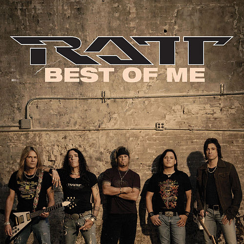 Play & Download Best Of Me by Ratt | Napster