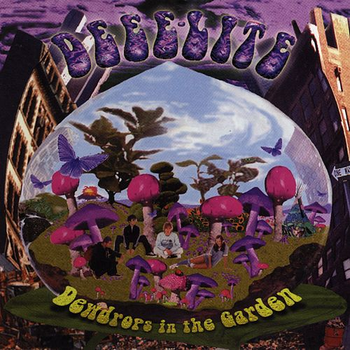 Dewdrops In The Garden by Deee-Lite