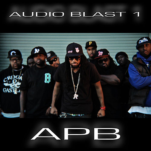 Play & Download APB Audio Blast 1 by Various Artists | Napster