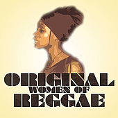 Play & Download Original Women of Reggae by Various Artists | Napster