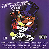Play & Download Connected Inc Presents: The Hustler's Club, Vol. 1 by Various Artists | Napster