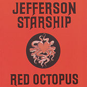 Play & Download Red Octopus by Jefferson Starship | Napster