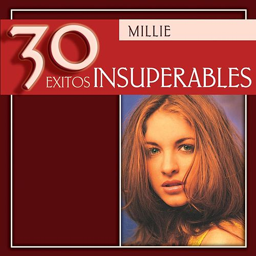 Play & Download 30 Exitos Insuperables by Millie (Latin Pop) | Napster