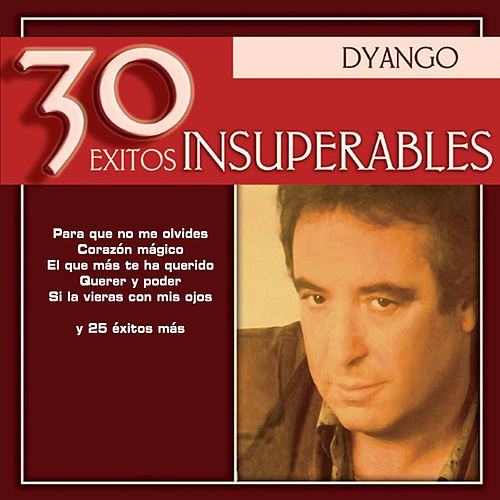 30 Exitos Insuperables by Dyango