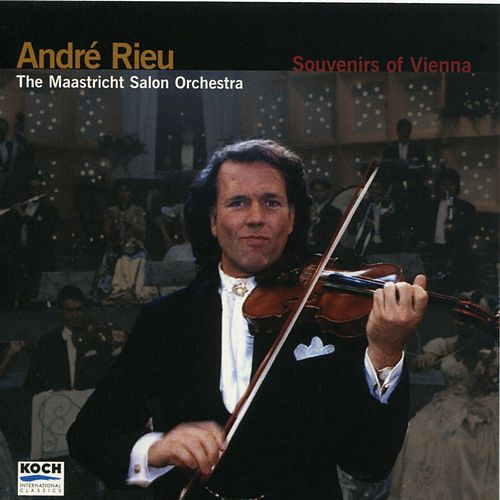 Souvenirs of Vienna by André Rieu