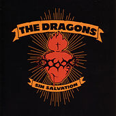 Sin Salvation by The Dragons