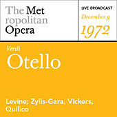 Play & Download Verdi: Otello (December 9, 1972) by Various Artists | Napster