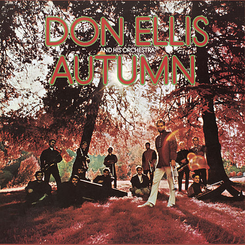 Play & Download Autumn by Don Ellis | Napster