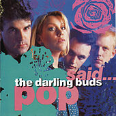 Pop Said... by Darling Buds