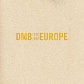 Play & Download Europe 2009 by Dave Matthews Band | Napster