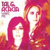 Wake Me by Tal & Acacia