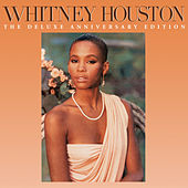 Play & Download Whitney Houston (The Deluxe Anniversary Edition) by Whitney Houston | Napster