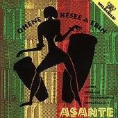 Ohene Kesee A Ebin by Asante (World)