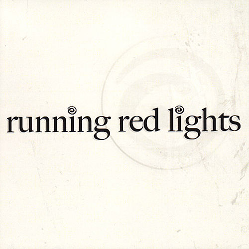 Running Red Lights EP by Running Red Lights