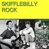 Play & Download Skifflebilly Rock by Various Artists | Napster