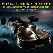 Vitamin String Quartet Tribute to Star Trek by Vitamin String Quartet
