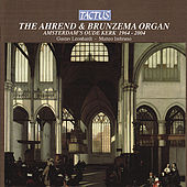The Ahrend & Brunzema Organ of the Amsterdam's Oude Kerk by Various Artists
