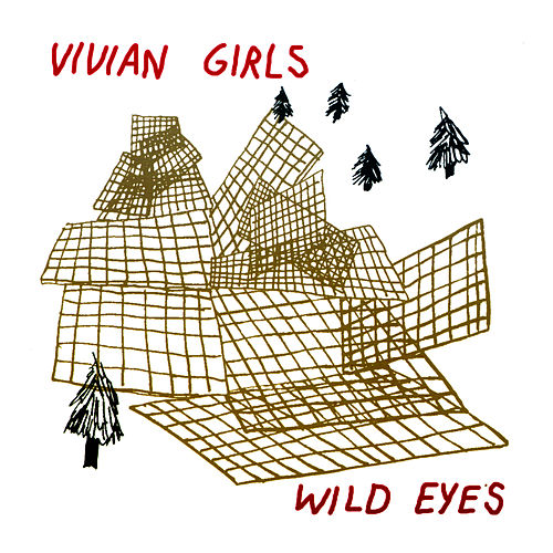 Wild Eyes by Vivian Girls