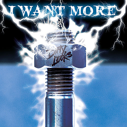 Play & Download I Want More by Dirty Looks | Napster