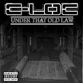 Play & Download Under That Old Law by C-Loc | Napster
