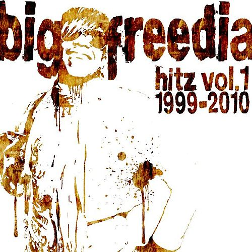 Play & Download Big Freedia Hitz Vol. 1 by Big Freedia | Napster