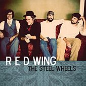 Play & Download Red Wing by The Steel Wheels | Napster