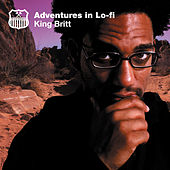 Play & Download Adventures In Lo-Fi by King Britt | Napster