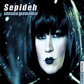 Play & Download Shoghe Parvaanegi by Sepideh | Napster
