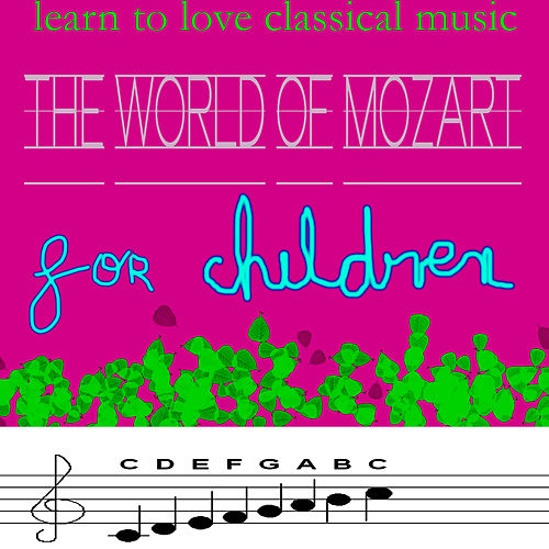Play & Download Learn to love Classical music- Mozart for Kids by Nordrhein-Westfalen Symphony Orchestra | Napster