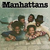 Play & Download The Manhattans by The Manhattans | Napster