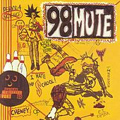 Play & Download 98 Mute by 98 Mute | Napster