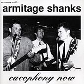 Play & Download Cacophony Now by Armitage Shanks | Napster