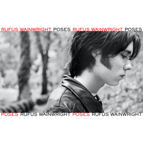 Poses by Rufus Wainwright