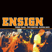 Three Years Two Months Eleven Days by Ensign