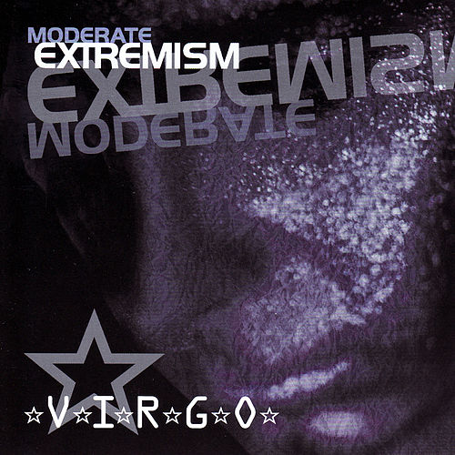 Play & Download Moderate Extremism by *V*I*R*G*O* | Napster