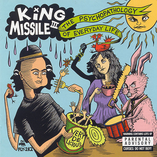 Play & Download The Psychopathology Of Everyday Life by King Missile | Napster