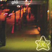 Play & Download Glo by Hungry Lucy | Napster