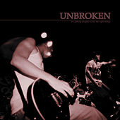 Play & Download It's Getting Tougher to Say the Right Things by Unbroken | Napster