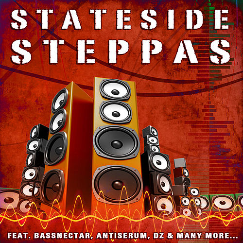 Play & Download Stateside Steppas by Various Artists | Napster