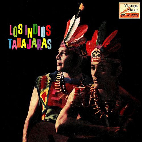 Play & Download Vintage World Nº 68 - EPs Collectors, 'Pájaro Campana'' by Los Indios Tabajaras | Napster
