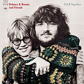 Play & Download D & B Together by Delaney & Bonnie | Napster