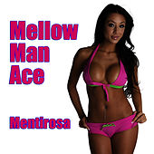 Play & Download Mentirosa (Re-Recorded / Remastered) by Mellow Man Ace | Napster