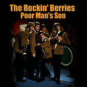 Play & Download Poor Man's Son by The Rockin' Berries | Napster